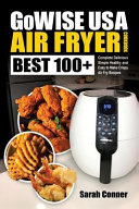 GoWise USA Air Fryer Cookbook Book