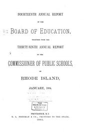 Annual Report of the State Board of Education: 1st- Together with the Annual Report of the Commissioner of Education of Rhode Island