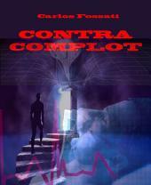 Contra Complot: Volumen 1
