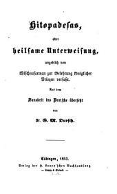 Hitopadesas, oder heilsame Unterweisung: angeblich von Wischnusarman zur Belehrung königlicher Prinzen verfasst