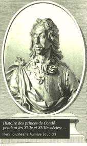 Histoire des princes de Condé pendant les XVIe et XVIIe siècles: Volume5
