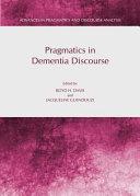 Pragmatics in Dementia Discourse PDF