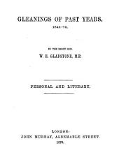 Gleanings of Past Years, 1844-1878: Personal and literary, Volume 2