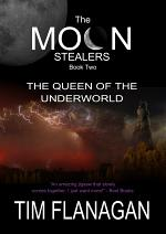 The Moon Stealers and the Queen of the Underworld (Book 2)