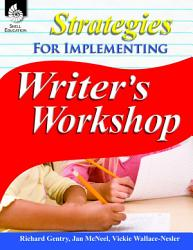 Strategies For Implementing Writer S Workshop Book PDF