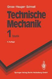 Technische Mechanik: Band 1: Statik, Ausgabe 4