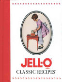 Jell-o Classic Recipes
