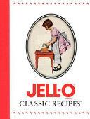 Jell o Classic Recipes Book