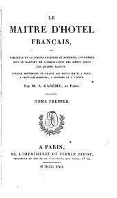 Le maitre d'hotel français: ... ouvrage contenant un traité des menus servis a Paris, a Saint-Pétersburg, a Londres et a Vienne, Volume2