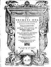 I secreti ...; opera in questa seconda editione dall'autor ricorretta e migliorata (etc.)
