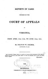 Reports of Cases Argued and Determined in the Supreme Court of Appeals of Virginia