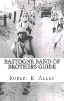 Bastogne Band of Brothers Guide PDF