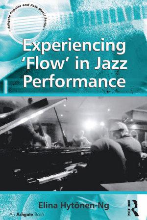 Experiencing 'Flow' in Jazz Performance