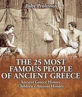 The 25 Most Famous People of Ancient Greece - Ancient Greece History   Children's Ancient History