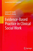 Evidence Based Practice in Clinical Social Work