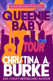 Queenie Baby: On Tour: Queenie Baby Mysteries book #3