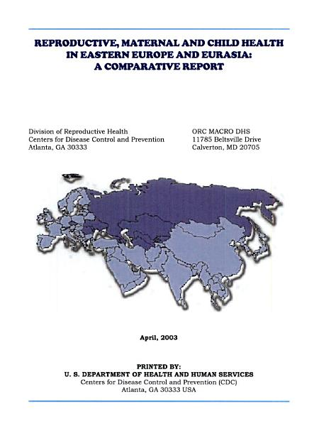 Reproductive Maternal And Child Health In Eastern Europe And Eurasia