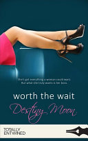 Worth the Wait PDF