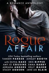 Rogue Affair: A Romance Anthology