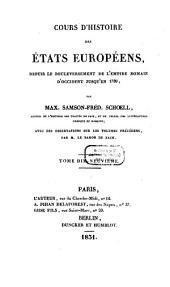 Cours d'histoire des états Européens: depuis le bouleversement de l'Empire romain d'occident jusqu'en 1789, Volume19