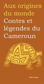 Contes et légendes du Cameroun