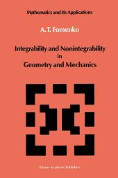 Integrability and Nonintegrability in Geometry and Mechanics