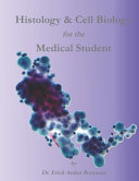 Histology   Cell Biology for the Medical Student PDF