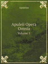 Apuleii Opera Omnia: Volume 1
