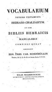 Vocabularium Veteris Testamenti Hebraeo-Chaldaicum