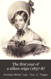 The First Year of a Silken Reign (1837-8)