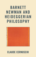 Barnett Newman and Heideggerian Philosophy PDF