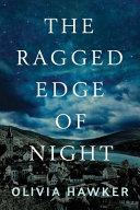The Ragged Edge of Night