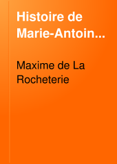 Histoire de Marie-Antoinette: Volume2