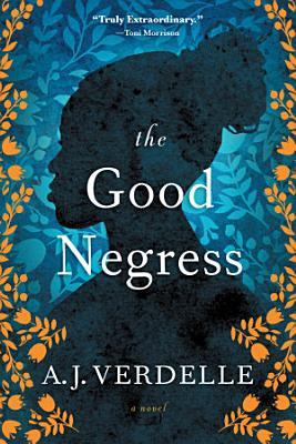 The Good Negress