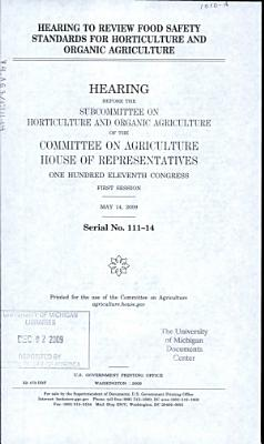 Hearing to Review Food Safety Standards for Horticulture and Organic Agriculture PDF