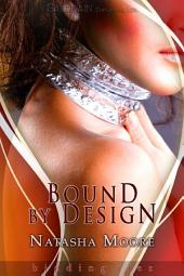 Bound by Design