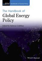 The Handbook of Global Energy Policy PDF