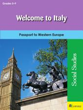 Welcome to Italy: Passport to Western Europe