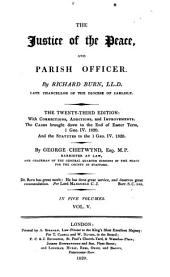The Justice of the Peace, and Parish Officer: Volume 3