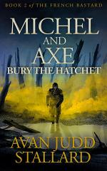 Michel and Axe Bury the Hatchet