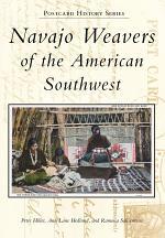 Navajo Weavers of the American Southwest