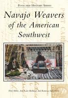 Navajo Weavers of the American Southwest PDF