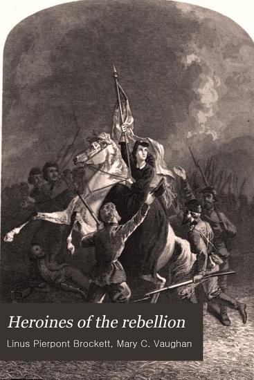 Heroines of the Rebellion PDF