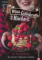 Miss Gr  nkerns K  che PDF