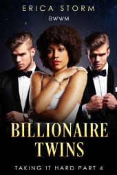 Billionaire Twins #4: BWWM
