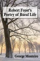 Robert Frost  s Poetry of Rural Life PDF