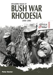 Bush War Rhodesia 1966-1980: Volume 17