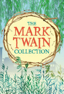 The Mark Twain Collection: Slip-Cased Edition