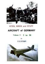 Kites, Birds & Stuff - Aircraft of GERMANY - I to M