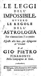 Le Leggi Dell'Impossibile, Ovvero Le Regole Dell'Astrologia: Per rintracciare l'avvenire